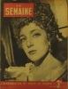 La Semaine N° 156. En couverture Micheline Presle. L'Argentine 5 août 1943.. Collectif : LA SEMAINE