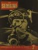 La Semaine N° 161. En couverture : Chasse de nuit. Bombes sur Paris…. LA SEMAINE