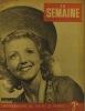 La Semaine N° 164. En couverture Mony Dalmès, voix française de nombreuses vedettes.. LA SEMAINE