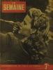 La Semaine N° 167. En couverture Christina Söderbaum.. LA SEMAINE