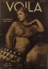 Voilà N° 78. L'hebdomadaire du reportage. Dreadnought de la route par Jean Montaigne - Jeu de massacre par Louis Latzarus - Le paradis des girls par ...