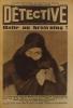 Détective N° 85. Le grand hebdomadaire des faits-divers. Halte au browning! Georgette Hodot en couverture. La belle des belles par Eugène Dieudonné. ...