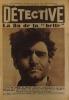 Détective N° 115. Le premier hebdomadaire des faits-divers. La fin de la belle de Célerier, évadé de Guyane. Garde-toi (2 : Ettori) 8 janvier 1931.. ...