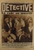 Détective N° 129. Le premier hebdomadaire des faits-divers. La rafle au musette. Le vampire de Düsseldorf. Aux fers (vers la Guyane) 16 avril 1931.. ...