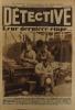 Détective N° 130. Le premier hebdomadaire des faits-divers. Joseph Vacher, 80 fois criminel. Nuits de Barcelone. Leur dernière étape (vers la Guyane) ...