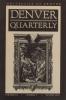 Denver Quaterly N° 3. Revue de l'univestité de Dever. An eccentric cabinet. Ditor Donald Revell - Guest Editor Rikki Duciornet.. DENVER QUATERLY