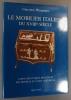 Le mobilier italien du XVIIIe siècle. Guide didactique des styles des meubles et leurs cotations.. WANNENES Giacomo