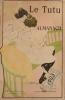 Le Tutu. Almanach pour 1903. Incomplet, il manque la dernière page.. ALMANACH DU TUTU 1903