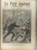 Le Petit journal - Supplément illustré N° 47 : Le drame de Courbevoie. Un médecin-major assassin. (Gravure en première page). Gravure en dernière page ...