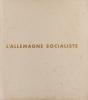 L'Allemagne socialiste. Brochure en français de propagande hitlérienne.. L'ALLEMAGNE SOCIALISTE