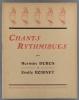 Chants rythmiques. Pouvant être utilisés comme chants, chants choraux, chants rythmés, danses enfantines - Saynètes.. DUBUS Hermin - ROBINET Emile