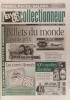 La vie du collectionneur. N° 285. Billets du monde - Les carrés Hermès - 400 canettes illustrées…. LA VIE DU COLLECTIONNEUR