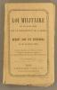 Loi militaire du 15 juillet 1889 sur le recrutement de l'armée et décret sur les dispenses du 23 novembre 1889.. RECRUTEMENT MILITAIRE