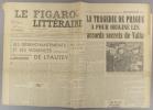 Le Figaro littéraire N° 109. Les désenchantements et les violences de Lyautey par Jérôme et Jean Tharaud. - La tragédie de Prague…. LE FIGARO ...