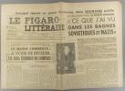 Le Figaro littéraire N° 151. Jean Cocteau : Lettre aux Américains (2). - Ce que j'ai vu dans les bagnes soviétiques et nazis par Mme Neumann…. LE ...