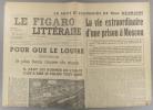 Le Figaro littéraire N° 152. Le Louvre. - Une prison à Moscou, suite des souvenirs de Mme Neumann…. LE FIGARO LITTERAIRE