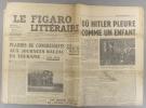 Le Figaro littéraire N° 163. Paul Guth sur Balzac - Lettre à François Mauriac…. LE FIGARO LITTERAIRE