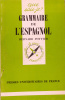 Grammaire de l'espagnol.. POTTIER Bernard