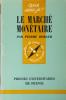 Le marché monétaire.. BERGER Pierre