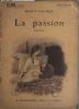 La passion. Roman.. BINET-VALMER Couverture illustrée par F. Auer.