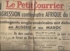 Le Courrier de l'Ouest. 60e année N° 261. Des contingents anglo-américains ont débarqué en Afrique du Nord.. LE PETIT COURRIER 9 novembre 1942