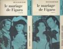 Le mariage de Figaro (I et II). Comédie. Notice biographique, notice historique et littéraire, notes explicatives, jugements, questionnaire et sujets ...