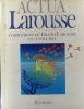 Actua. Complément du Grand Larousse en 5 volumes.. ACTUA - GRAND LAROUSSE EN 5 VOLUMES