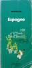 Guide du pneu Michelin : Espagne.. GUIDE VERT ESPAGNE 1977