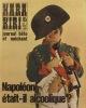 Hara-kiri mensuel, journal bête et méchant. Numéro 95. Napoléon était-il alcoolique ?. HARA-KIRI