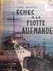 Echec à la flotte allemande.. BERNAY Henri