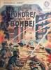 Londres sous les bombes.. CARRIERE Jean