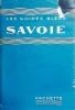 Guides bleus : Savoie.. LES GUIDES BLEUS