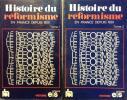 Histoire du réformisme en France depuis 1920. En 2 volumes.. BLUME Daniel - BOURDERON Roger - BURLES Jean