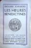 Les heures bénédictines.. SCHNEIDER Edouard