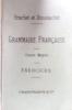 Nouveau cours de grammaire française. Cours moyen. Exercices.. BRACHET A. - DUSSOUCHET J.