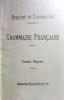 Nouveau cours de grammaire française. Cours moyen (Enseignement secondaire).. BRACHET A. - DUSSOUCHET J.