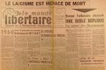 Le Monde libertaire N° 56. Organe de la Fédération anarchiste. Mensuel. Le laïcisme est menacé de mort.. LE MONDE LIBERTAIRE