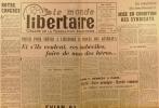 """""""Le Monde libertaire N° 71. Organe de la Fédération anarchiste. Mensuel. Procès des généraux ; Kennedy à Paris ; Cuba ; Tolstoï par Georgette Ryner ..."""