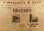 """""""Le Monde libertaire N° 79. Organe de la Fédération anarchiste. Mensuel. Le Monde libertaire plastiqué ; Jean Nocher, la putain du pouvoir ; La leçon ..."""