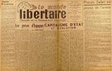 """""""Le Monde libertaire N° 81. Organe de la Fédération anarchiste. Mensuel. Les grèves d'Espagne ; Procès Salan ; Salut à nos camarades de la Tour de Feu ..."""
