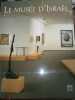 Le musée d'Israël.. MUSEE D'ISRAEL
