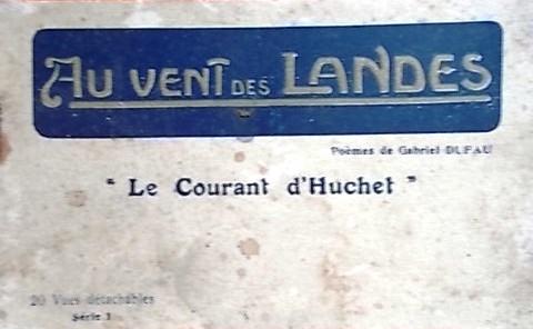 """Au vent des Landes. """"Le courant d'Huchet"""".. AU VENT DES LANDES"""