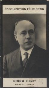 Photographie de la collection Félix Potin (4 x 7,5 cm) représentant : Henry Bidou, homme de lettres. Début XXe.. BIDOU (Henry) - (Photo de la 3e ...