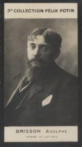 Photographie de la collection Félix Potin (4 x 7,5 cm) représentant : Adolphe Brisson, homme de lettres. Début XXe.. BRISSON (Adolphe) - (Photo de la ...