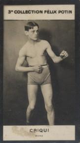 Photographie de la collection Félix Potin (4 x 7,5 cm) représentant : Criqui, boxeur.. CRIQUI (Boxeur) - (Photo de la 3e collection Félix Potin)