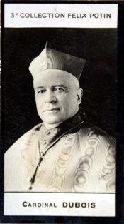 Photographie de la collection Félix Potin (4 x 7,5 cm) représentant : Cardinal Dubois.. DUBOIS (Cardinal) - (Photo de la 3e collection Félix Potin)