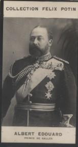 Photographie de la collection Félix Potin (4 x 7,5 cm) représentant : Albert Edouard - Prince de Galles.. ALBERT EDOUARD - Prince de Galles