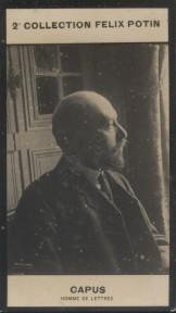 Photographie de la collection Félix Potin (4 x 7,5 cm) représentant : Alfred Capus, homme de lettres. Début XXe.. CAPUS (Alfred) - (Photo de la 2e ...