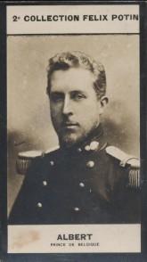 Photographie de la collection Félix Potin (4 x 7,5 cm) représentant : Albert - Prince de Belgique.. ALBERT - Prince de Belgique - (Photo de la 2e ...