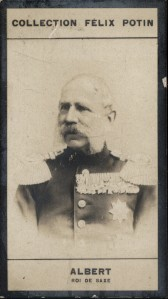 Photographie de la collection Félix Potin (4 x 7,5 cm) représentant : Albert - Roi de Saxe.. ALBERT - Roi de Saxe